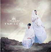 TWO;LEAF (tiaraway)