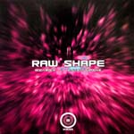 RAW SHAPE