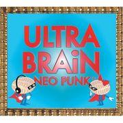 【NEO PUNK】ULTRA BRAiN
