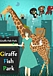 Giraffe Fish Park