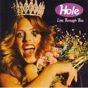 Live Through This /Hole