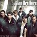 【三代目】†J Soul Brothers†