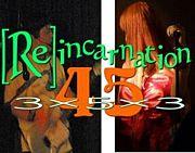 [Re]incarnation