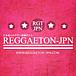 ★REGGAETON-JPN★レゲトン★