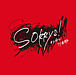 Sorrys! (ソーリーズ)