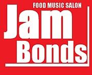 ♪Jam Bonds♪