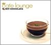 cafe loungeシリーズ