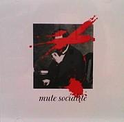Mute Socialite