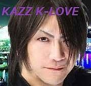 ★KAZZ K-LOVE★