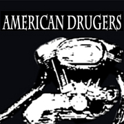 AMERICAN DRUGERS
