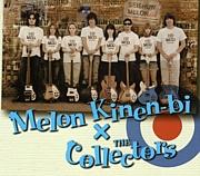 メロン記念日×THE COLLECTORS