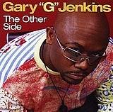 "Gary G Jenkins ""Lil G"""