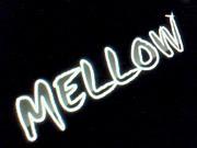 ★MELLOW★