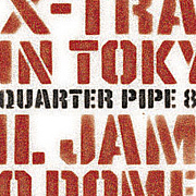 X-TRAIL JAM in Tokyo Dome 2009