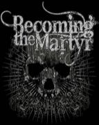 BECOMING THE MARTYR