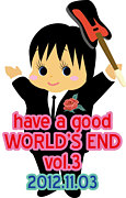 have a good WORLD'S END