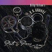 Billy Kilson  = BK Groove =