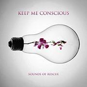 Keep Me Conscious