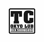 TOKYO CLUB MIX SHOW CASE