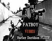 FATBOY-VIBES Harley-Davidson