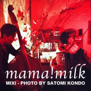 mama!milk
