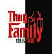 Thug Family!(サグファミリー)