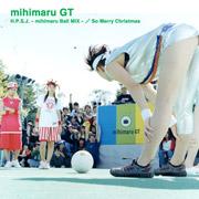 ♡ミヒマルボール♡