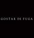 GOSTAR DE FUGA