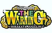 THE WARNING @Hirakata WW