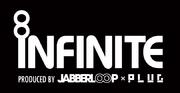 INFINITE produced byJABBERLOOP