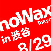 noWax Tokyo
