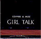 Girl Talk Forever