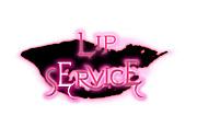 *LIP SERVICE*