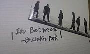 In Between:→LinkinPark