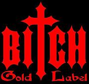 Bitch Gold Label