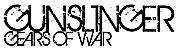 Gears of War 【GUNSL1INGER】