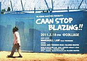 CAAN STOP BLAZING!!