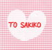 TO SAKIKO