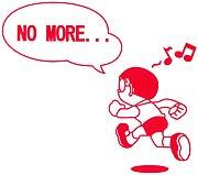 NO MORE...