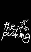 the pushing