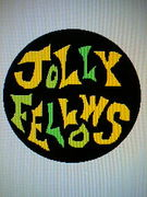 JOLLY FELLOWS