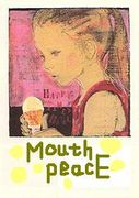 ○Oo Mouth peacE oO○