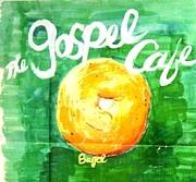 The Gospel Cafe