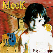 MeeK『Psychotique』