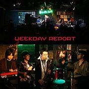 WEEKDAY REPORT