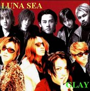 LUNA SEA×GLAY