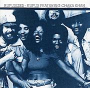 Rufus (and Chaka Khan)