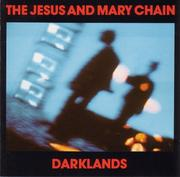The Jesus & Mary Chain.