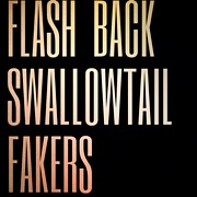 FLASH BACK SWALLOWTAIL FAKERS