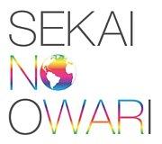 <<SEKAI NO OWARI>><< LOVE>>